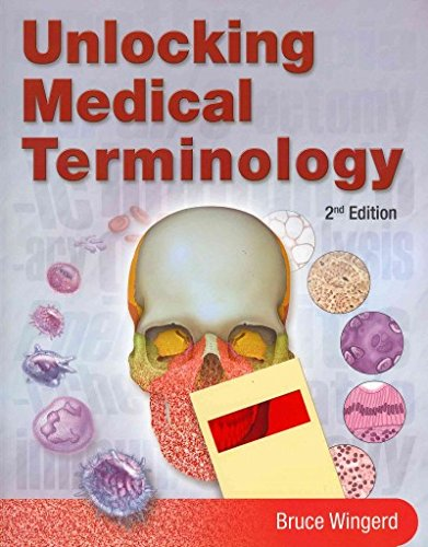 Unlocking Medical Terminology with Study Notes  2nd 2011 9780132166300 Front Cover