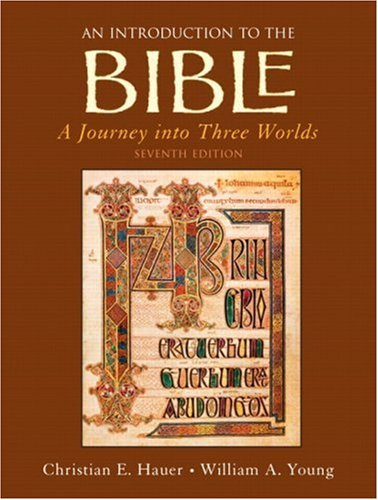 Introduction to the Bible A Journey into Three Worlds 7th 2008 edition cover