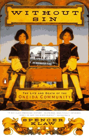 Without Sin The Life and Death of the Oneida Community Reprint edition cover