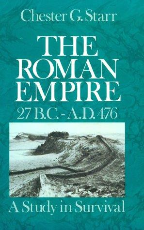 Roman Empire, 27 B. C. -A. D. 476 A Study in Survival  1982 edition cover