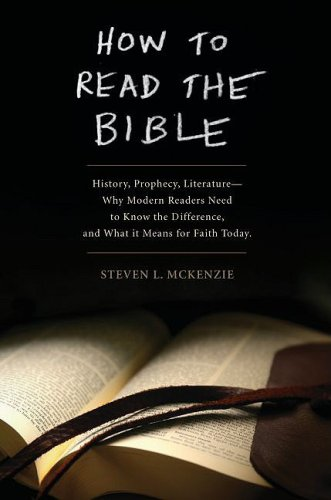 How to Read the Bible History, Prophecy, Literature--Why Modern Readers Need to Know the Difference and What It Means for Faith Today  2009 edition cover