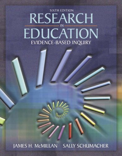Research in Education Evidence-Based Inquiry 6th 2006 (Revised) 9780205455300 Front Cover