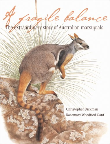 Fragile Balance The Extraordinary Story of Australian Marsupials  2007 9780226146300 Front Cover