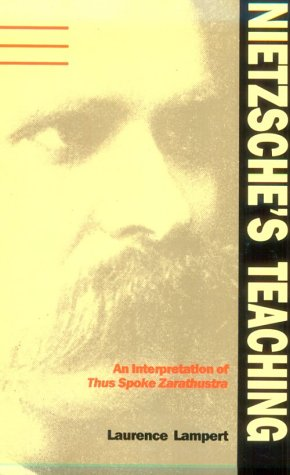 Nietzsche's Teaching An Interpretation of Thus Spoke Zarathustra  1986 (Reprint) edition cover