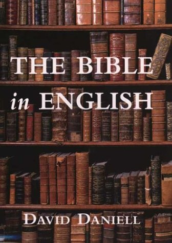 Bible in English Its History and Influence  2003 9780300099300 Front Cover