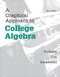A Graphical Approach to College Algebra:  6th 2013 edition cover