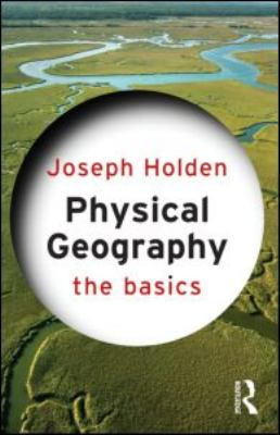 Physical Geography   2011 9780415559300 Front Cover