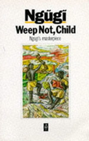 Weep Not, Child   1988 edition cover