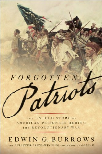 Forgotten Patriots The Untold Story of American Prisoners During the Revolutionary War N/A edition cover