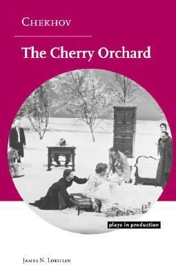 Chekhov The Cherry Orchard  2006 9780521533300 Front Cover