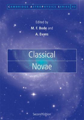Classical Novae  2nd 2008 (Revised) 9780521843300 Front Cover