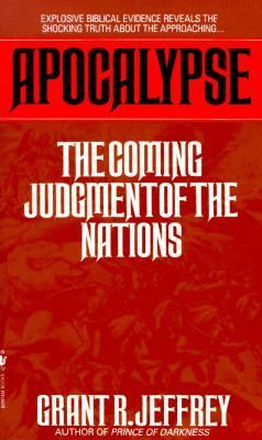 Apocalypse The Coming Judgement of the Nations N/A 9780553565300 Front Cover