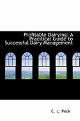 Profitable Dairying: A Pracitical Guide to Successful Dairy Management  2008 edition cover