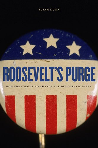 Roosevelt's Purge How FDR Fought to Change the Democratic Party  2010 9780674064300 Front Cover