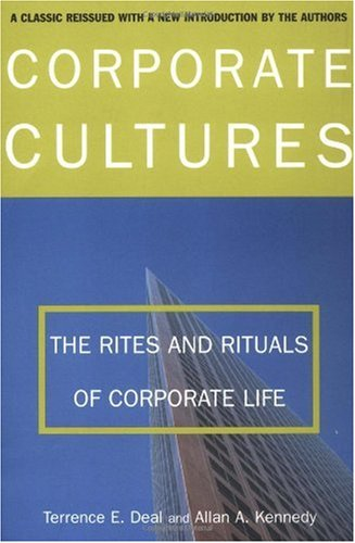 Corporate Cultures The Rites and Rituals of Corporate Life  2000 (Revised) edition cover