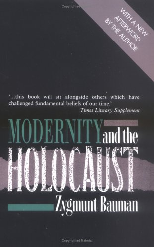 Modernity and the Holocaust   1991 9780745609300 Front Cover