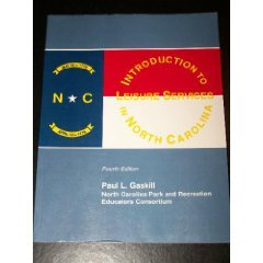 Introduction to Leisure Services in North Carolina 4th 2001 (Revised) edition cover