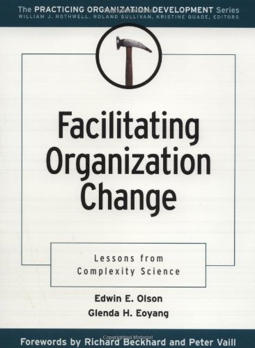 Facilitating Organization Change Lessons from Complexity Science  2001 edition cover