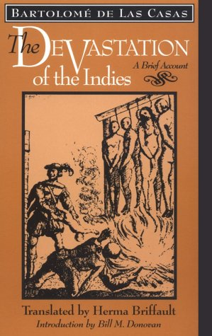 Devastation of the Indies A Brief Account  1992 9780801844300 Front Cover