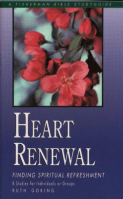 Heart Renewal Finding Spiritual Refreshment N/A 9780877887300 Front Cover