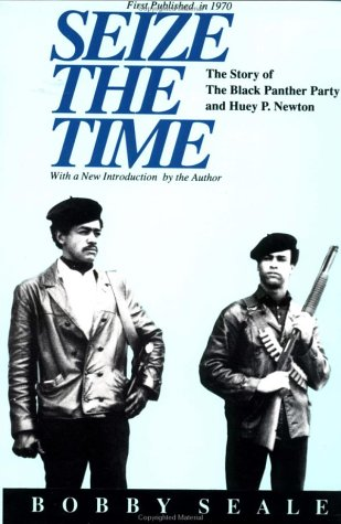 Seize the Time The Story of the Black Panther Party and Huey P. Newton Reprint  edition cover