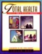 Total Health : Choices for a Winning Lifestyle 1st 1995 edition cover