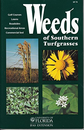 Weeds of Southern Turfgrasses  N/A 9780974696300 Front Cover