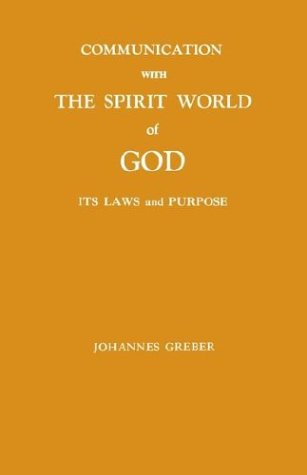 Communication With the Spirit World of God:  2003 edition cover