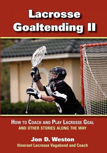 Lacrosse Goaltending Ii   2008 edition cover