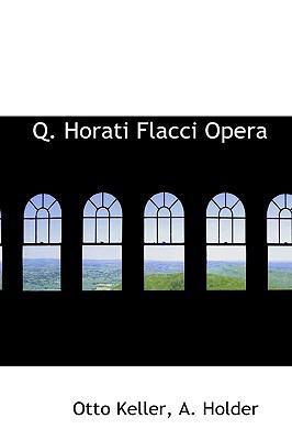 Q Horati Flacci Oper  2009 edition cover
