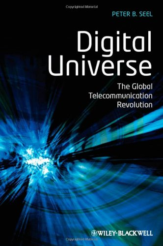 Digital Universe The Global Telecommunication Revolution  2012 edition cover