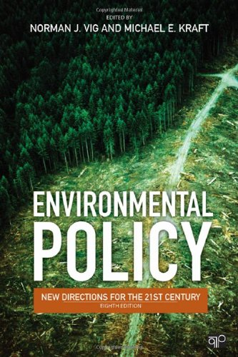 Environmental Policy New Directions for the 21st Century 8th 2013 (Revised) 9781452203300 Front Cover