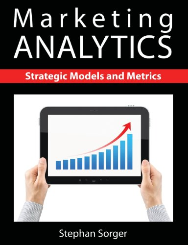 Marketing Analytics Strategic Models and Metrics  2013 edition cover