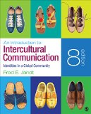 Introduction to Intercultural Communication Identities in a Global Community 8th 2016 9781483344300 Front Cover