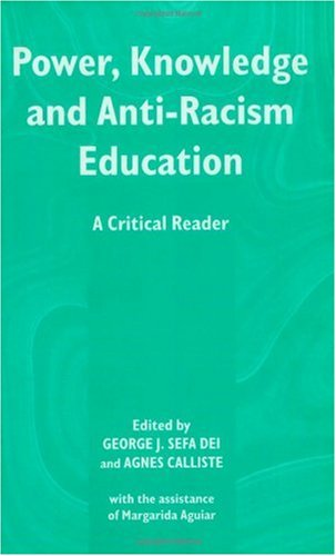 Power, Knowledge and Anti-Racism Education A Critical Reader  2000 edition cover