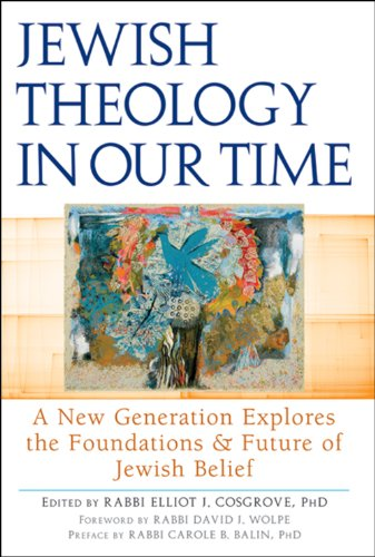 Jewish Theology in Our Time A New Generation Explores the Foundations and Future of Jewish Belief  2012 edition cover