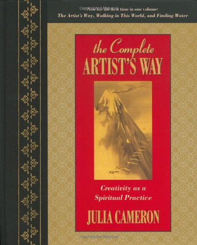 Complete Artist's Way Creativity as a Spiritual Practice  2007 edition cover