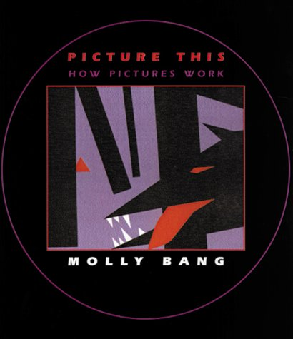 Picture This How Pictures Work  2000 9781587170300 Front Cover