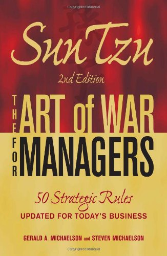 Sun Tzu - The Art of War for Managers 50 Strategic Rules Updated for Today's Business 2nd 2010 (Revised) 9781605500300 Front Cover