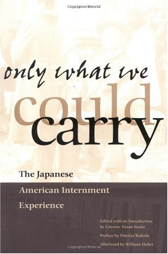 Only What We Could Carry : The Japanese American Internment Experience  2000 edition cover