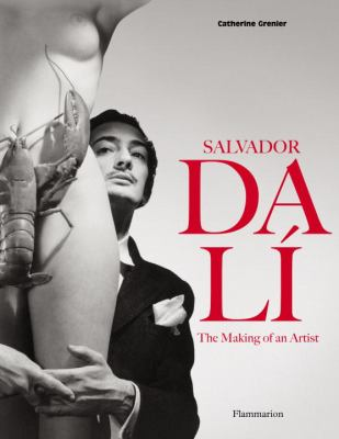 Salvador Dali: the Making of an Artist   2012 9782080201300 Front Cover