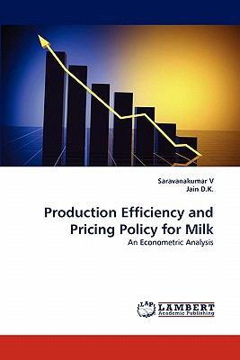 Production Efficiency and Pricing Policy for Milk N/A 9783838399300 Front Cover