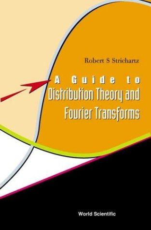 Guide to Distribution Theory and Fourier Transforms  2003 edition cover