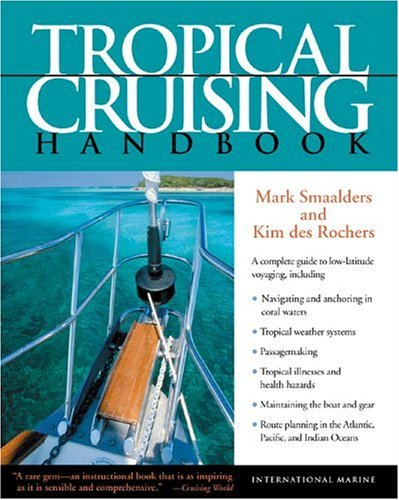 Tropical Cruising Handbook   2005 9780071440301 Front Cover