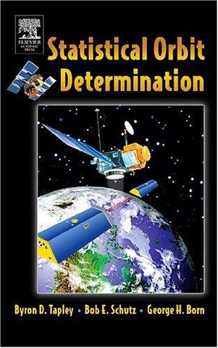 Statistical Orbit Determination   2004 edition cover