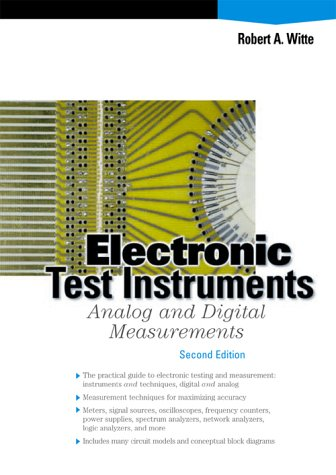 Electronic Test Instruments Analog and Digital Measurements 2nd 2002 (Revised) edition cover