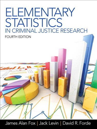 Elementary Statistics in Criminal Justice Research  4th 2014 edition cover