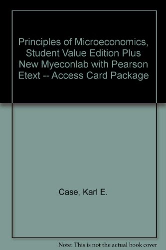 Principles of Microeconomics, Student Value Edition Plus NEW MyEconLab with Pearson EText -- Access Card Package  11th 2014 edition cover