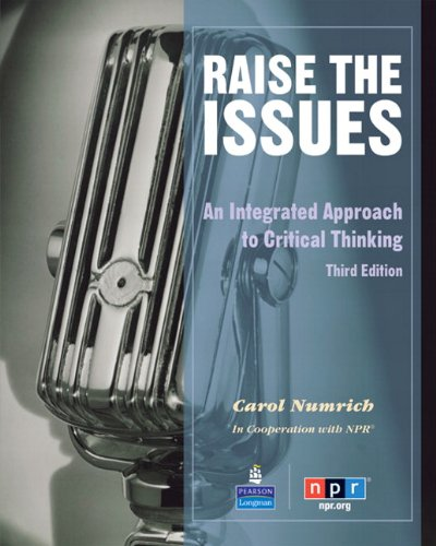 Raise the Issues An Integrated Approach to Critical Thinking 3rd 2010 edition cover