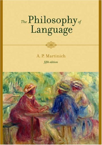 Philosophy of Language  5th 2008 (Revised) 9780195188301 Front Cover